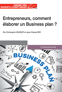 Entrepreneurs, comment élaborer un Business plan ?
