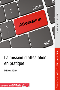 La mission d'attestation, en pratique